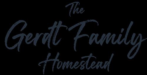 The Gerdt Family Homestead